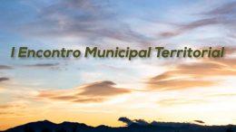São Francisco do Conde sediará o I Encontro Municipal Territorial