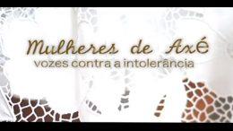 SECULT participa do lançamento do documentário Mulheres de Axé