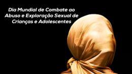 Secretarias realizam atividade de combate ao Abuso e Exploração Sexual de Crianças e Adolescentes