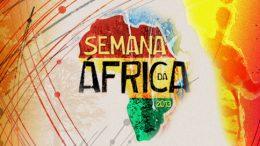 Semana da África segue com atividades em homenagem ao Dia da África