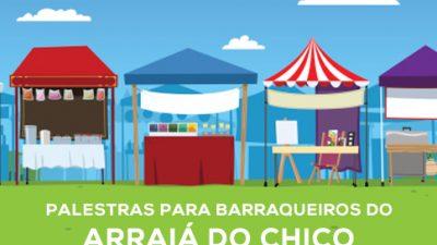 SEDEC oferece palestras para barraqueiros do Arraiá do Chico