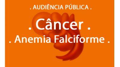 Câncer e Doença Falciforme são temas de audiência pública na Câmara de Vereadores