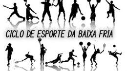 Ciclo de Esporte e Lazer da Baixa Fria e Iniciações Esportivas no Baiacão abrirão inscrições a partir do dia 26 de agosto
