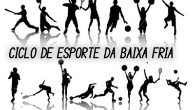 Inscrições abertas para o Ciclo de Esporte e Lazer da Baixa Fria e Iniciações Esportivas no Baiacão