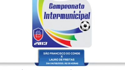 Primeiro jogo do Campeonato Intermunicipal 2013 acontecerá em São Francisco do Conde