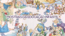 SEDUC encerra Mostras da Educação Infantil nesta quinta-feira (22)