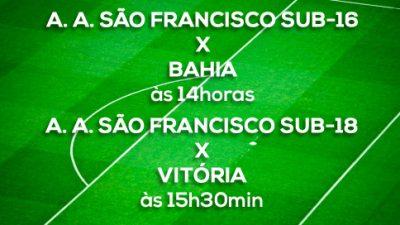 Equipes Sub- 16 e Sub- 18 da A. A. São Francisco jogam amistosos contra o Bahia e o Vitória