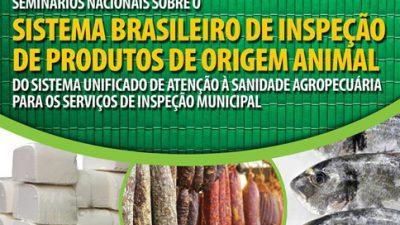 Agricultura e Pesca participa de seminário Nacional de Inspeção de Produto de Origem Animal