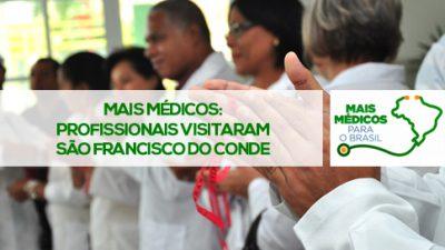 Mais Médicos: profissionais do programa visitaram São Francisco do Conde