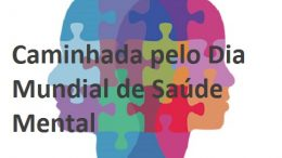 Dia Mundial de Saúde Mental será comemorado nas ruas da cidade
