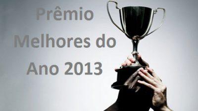 Esporte promove Prêmio Melhores do Ano 2013