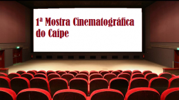 CRAS promove 1ª Mostra Cinematográfica do Caípe