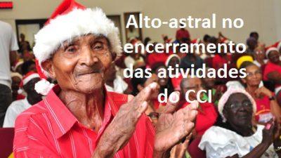 Idosos encerram atividades do CCI com alto-astral