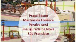 Prefeitura irá inaugurar Praça na Rua Nova São Francisco