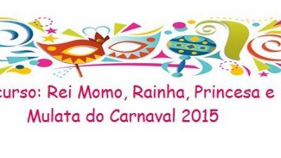 Inscrições para concursos do Carnaval Cultural 2015 encerram nesta sexta (30)