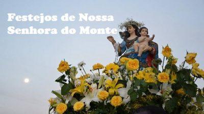 Celebrações em homenagem a Nossa Senhora do Monte acontecerão de 24 de janeiro a 02 de fevereiro