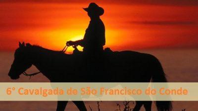 6ª Cavalgada de São Francisco do Conde acontece neste domingo (29)