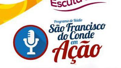 São Francisco do Conde em Ação: O convidado da semana foi o secretário de Desenvolvimento Econômico Amarildo Guedes