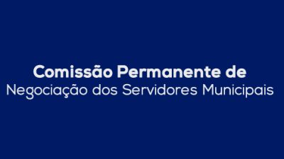 Prefeitura cria Comissão Permanente de Negociação dos Servidores Municipais