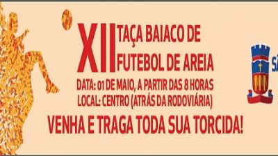 Esporte promove XII Taça Baiaco de Futebol de Areia em homenagem ao Dia do Trabalhador