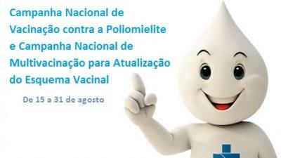 Campanha contra a Poliomielite e Campanha de Multivacinação terminam dia 31 de agosto