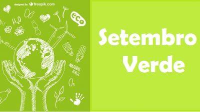 Semana do Setembro Verde conta com atividades diversas até 30 de setembro