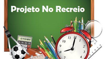 Projeto No Recreio chega ao Centro Educacional Claudionor Batista, dia 23 de outubro