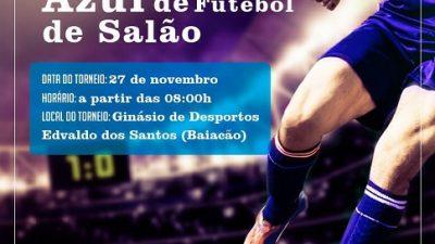 Nesta sexta-feira (27) acontece o 2º Torneio Novembro Azul de Futebol de Salão