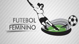 Disputa por vaga nas quartas de final do Campeonato Baiano de Futebol Feminino acontecerá neste sábado (16)