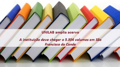 UNILAB amplia acervo da biblioteca