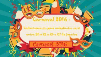 Cadastramento para ambulantes comercializarem nos festejos do Carnaval será até dia 27 de janeiro