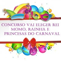 SECULT abre inscrições para concurso de Rei Momo, Rainha e Princesas do Carnaval