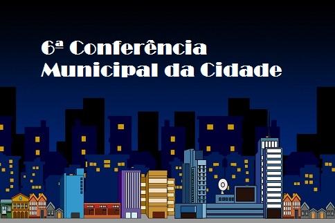 6ª Conferência Municipal da Cidade 1