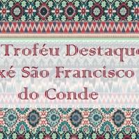 Celebrando o Dia das Religiões de Matriz Africana será entregue o 1° Troféu Destaque Axé São Francisco do Conde