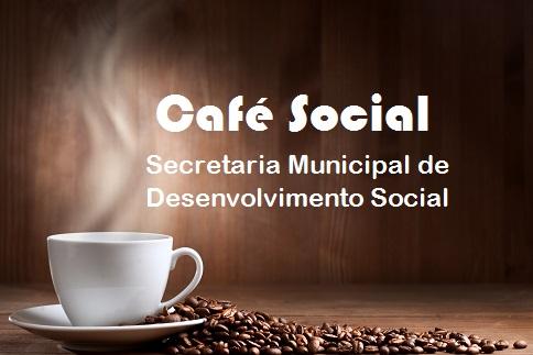 Café Social da Secretaria Municipal de Desenvolvimento Social 12