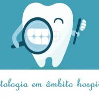 Hospital Célia Almeida Lima inaugura serviço de odontologia em âmbito hospitalar