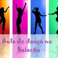 Inscrições abertas para aula de dança no Baiacão