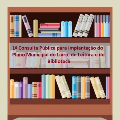 Prefeitura promove a 1ª Consulta Pública para implantação do Plano Municipal do Livro, de Leitura e de Biblioteca