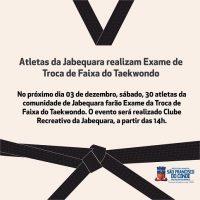 Atletas da Jabequara realizam Exame de Troca de Faixa do Taekwondo