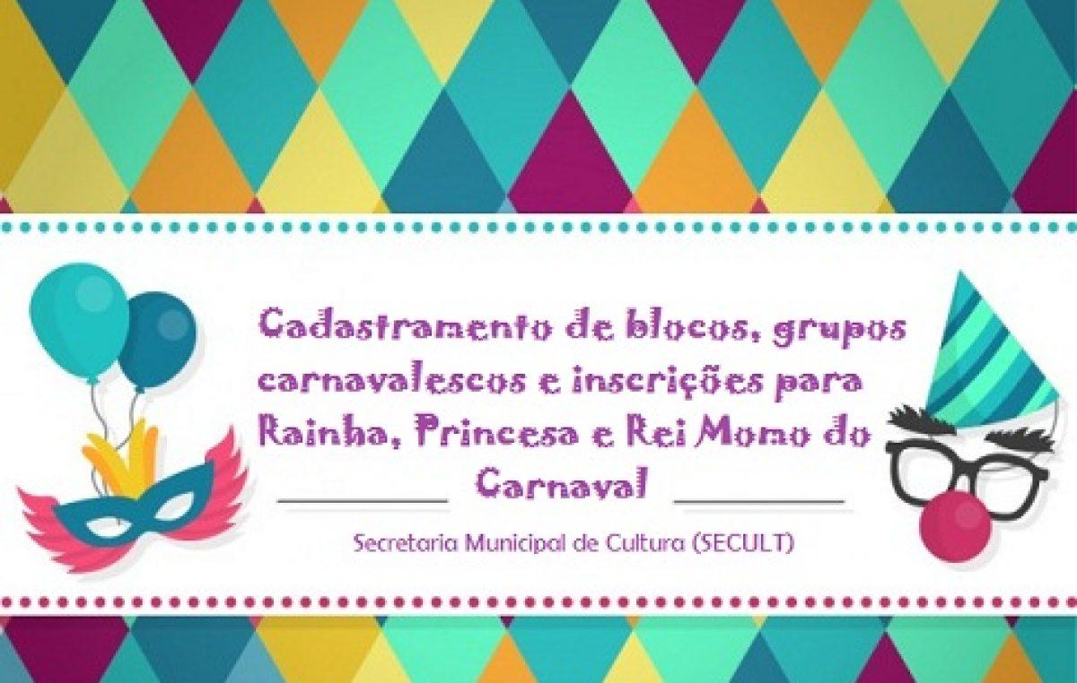 Cultura abre cadastramento para blocos, grupos carnavalescos e inscrições para Concurso de Rainha, Princesa e Rei Momo