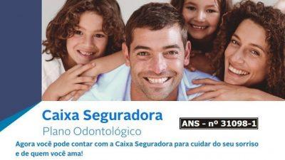 Caixa Seguradora está oferecendo plano odontológico