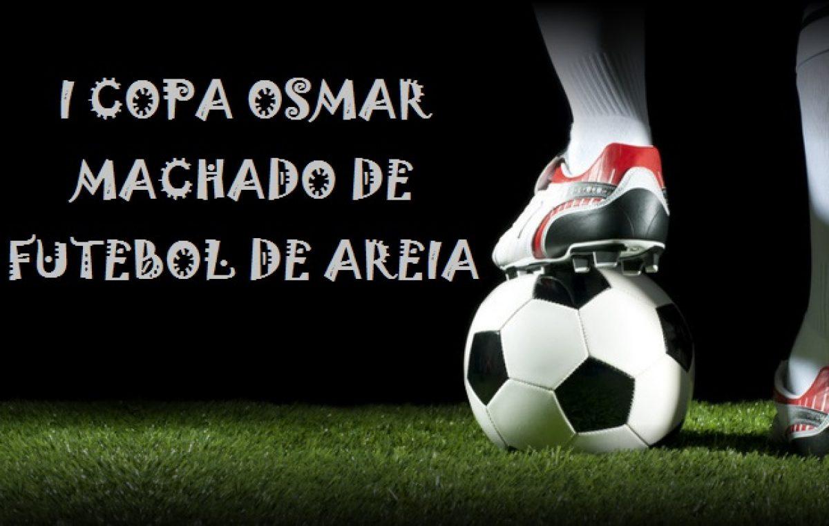 Sábado (01) terá rodada da Copa Osmar Machado de Futebol de Areia