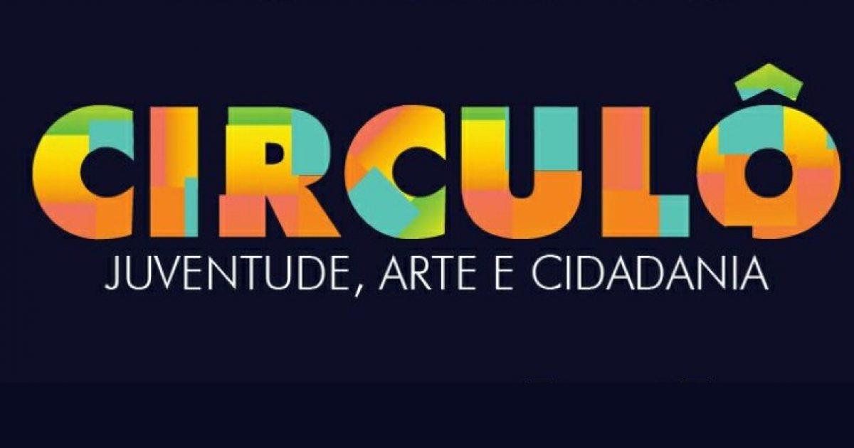 IV edição do Projeto Circulô – Juventude, Arte e Cidadania acontecerá entre os dias 20 e 24 de agosto, na comunidade da Roseira