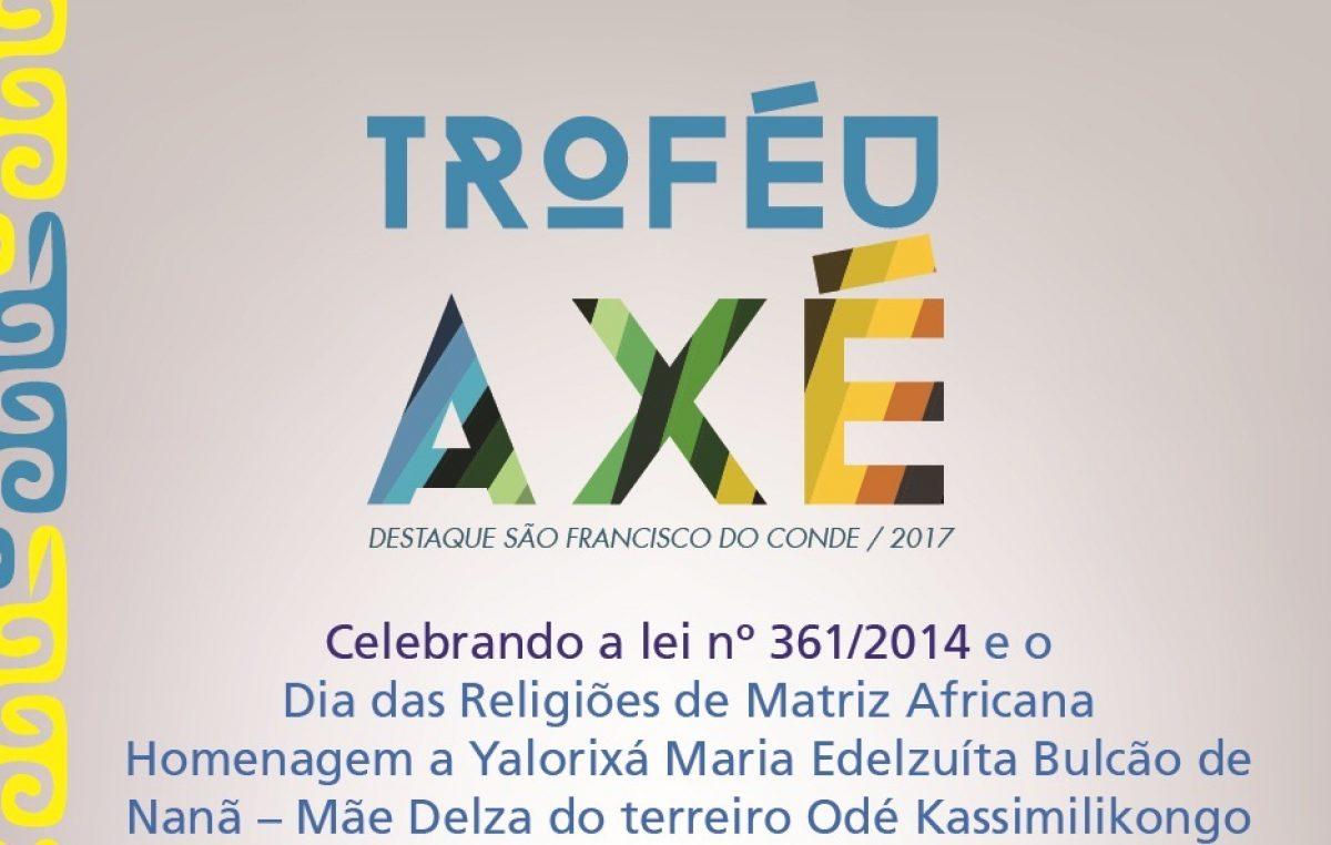 A segunda edição do Troféu Axé acontecerá dia 13 de maio