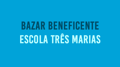 Escola Municipal Três Marias promove Bazar Beneficente