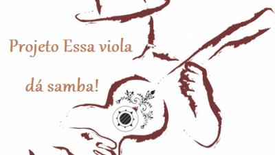IX Edição de CINEMA, SAMBA e VIOLA acontece na próxima terça-feira