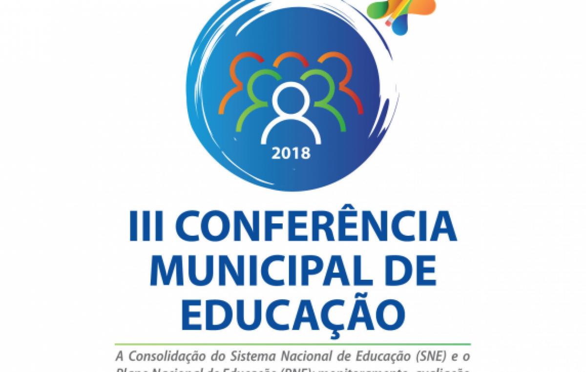 Seguem abertas as inscrições para a III Conferência Municipal da Educação