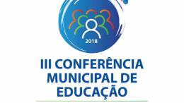 Já está no ar o site da III Conferência Municipal da Educação
