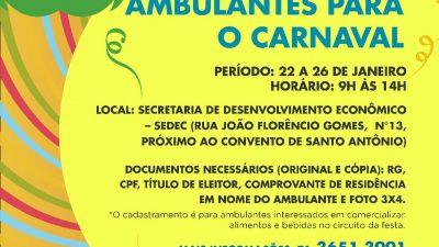 Secretaria de Desenvolvimento Econômico realiza cadastro de ambulantes para os festejos carnavalescos