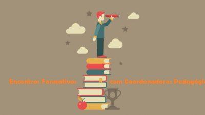 SEDUC realiza Encontros Formativos com Coordenadores Pedagógicos